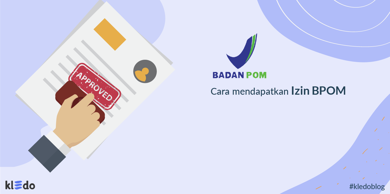 cara mendapatkan izin bpom