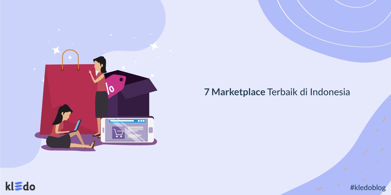 7 Marketplace Terbaik di Indonesia