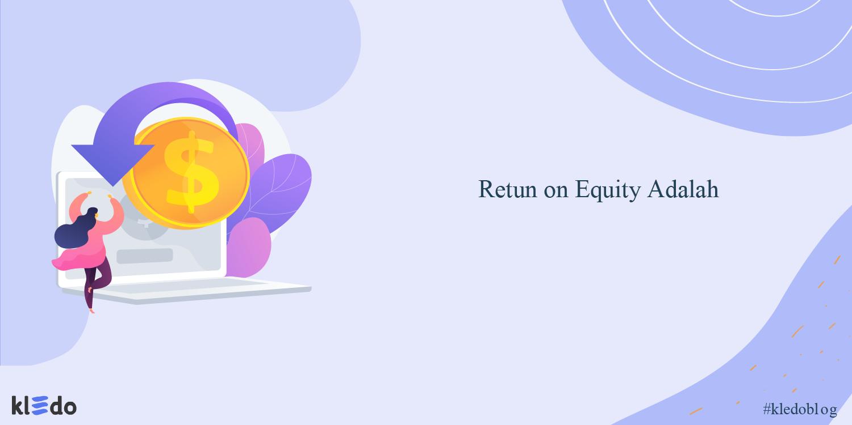 retun on equity adalah