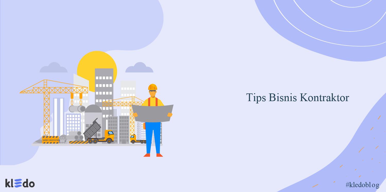 tips bisnis kontraktor