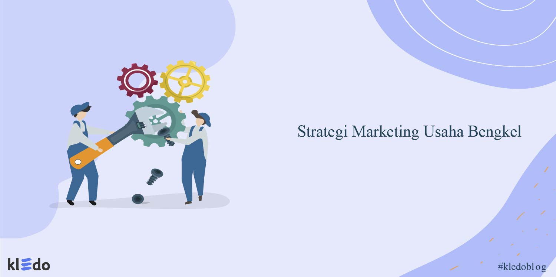 strategi marketing bengkel